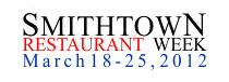 Smithtown Restaurant Week 2012