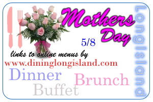 mothers day brunch  dinner long island restaurants