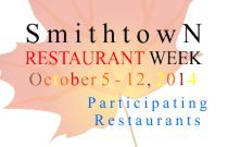 Smithtown Restaurant Week Oct 5-12 2014